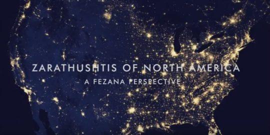 Zarathushtis in North America: A FEZANA Perspective